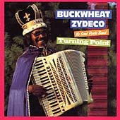 Buckwheat Zydeco Ils Sont Partis Band/Buckwheat Zydeco: Turning Point