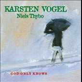 Karsten Vogel: God Only Knows *