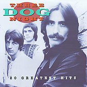 Three Dog Night: 20 Greatest Hits
