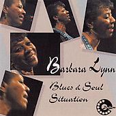 Barbara Lynn: Blues & Soul Situation