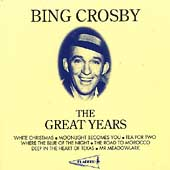 Bing Crosby: Great Years