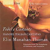 The Sixteen Edition - Handel: Italian Cantatas / Thomas
