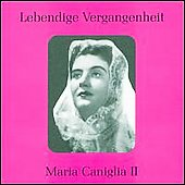 Lebendige Vergangenheit - Maria Caniglia Vol 2