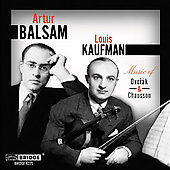 Music of Dvorák and Chausson / Artur Balsam, Louis Kaufman