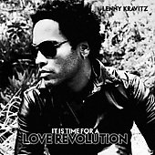 Lenny Kravitz: It Is Time for a Love Revolution