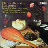Danceries - Claude Gervaise / Mendoze, Ensemble Musica Antiqua, Novus Brass Quartet
