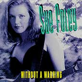 Sue Foley: Without A Warning