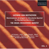 Beethoven: Masterpieces arranged for Woodwind Quintet Vol 3 / Israel Woodwind Quintet