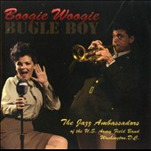 U.S. Army Field Jazz Band: Boogie Woogie Bugle Boy
