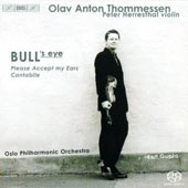 Olav Anton Thommessen: Bull's Eye; Please Accept My Ears; Cantabile [Hybrid SACD]