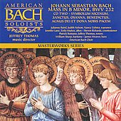 Johann Sebastian Bach: Mass in B minor, Vol. 2