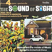 Ray Martin: The Sound of Sight/Memories Are Made of Music