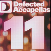 Various Artists: Defected Accapellas, Vol. 11 [Slipcase]