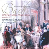 W.F. Bach: Harpsichord Concertos / Claudio Astronio, harpsichord
