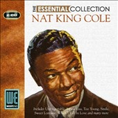 Nat King Cole: The Essential Collection