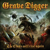 Grave Digger: The Clans Will Rise Again [Digipak]