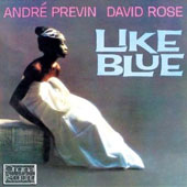 André Previn (Conductor/Piano): Like Blue