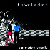 The Well Wishers: Post Modern Romantic *