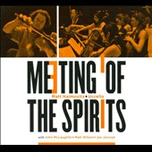 Meeting of the Spirits /