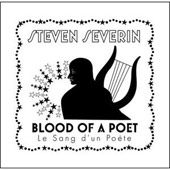Steven Severin: The  Blood of the Poet (Le Sang Dun Poete)