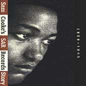 Sam Cooke/The Soul Stirrers: Sam Cooke's SAR Records Story 1959-1965 [Slipcase]