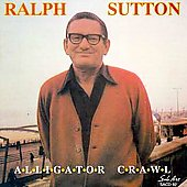 Ralph Sutton (Piano): Alligator Crawl