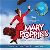 Original Australian Cast: Mary Poppins: The Live Cast Recording