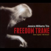 Jessica Williams (Piano): Freedom Trane [Digipak]