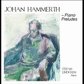 Johan Hammerth: Piano Preludes