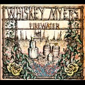 Whiskey Myers: Firewater [Digipak]