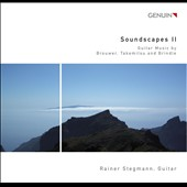 Soundscapes II / Music by Stegmann, Brouwer, Takemitsu / Rainer Stegmann, guitar