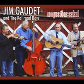 Jim Gaudet: No Questions Asked [Digipak]