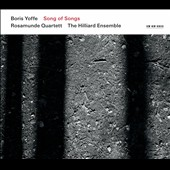 Boris Yoffe: Song of Songs / Rosamunde Quartett; The Hilliard Ensemble