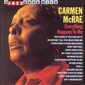 Carmen McRae: Everything Happens to Me