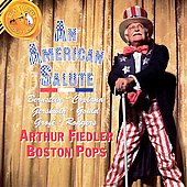 American Salute / Arthur Fiedler, Boston Pops