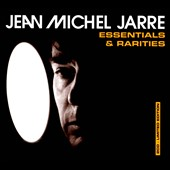 Jean Michel Jarre: Essentials & Rarities [Digipak] *