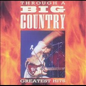 Big Country: Through a Big Country: Greatest Hits