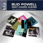 Bud Powell: Eight Classic Albums