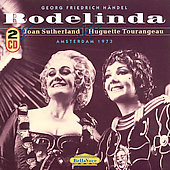 H&#228;ndel: Rodelinda / Joan Sutherland, Huguette Tourangeau