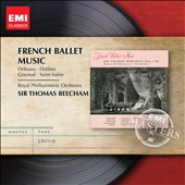 French Ballet Music: Debussy, Delibes, Gounod, Saint-Saens / Sir Thomas Beecham