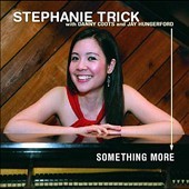 Stephanie Trick: Something More