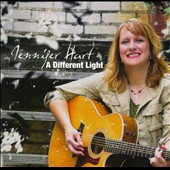 Jennifer Hart: A  Different Light