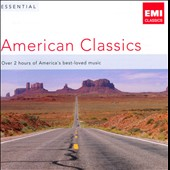 Essential American Classics - Over 2 hours of America's best-loved classical music
