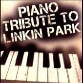 Various Artists: Piano Tribute to Linkin Park