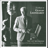 A Tribute to Gustav Leonhardt: The Last Recordings / with Philippe Herreweghe, Elisabeth Joye, Gilles Cantagrel