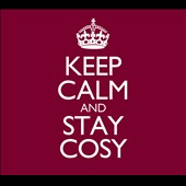 Various Artists: Keep Calm and Stay Cosy [Digipak]