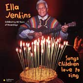 Ella Jenkins: Songs Children Love to Sing