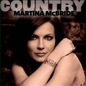 Martina McBride: Country: Martina McBride *