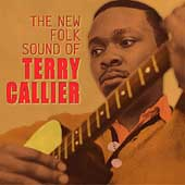 Terry Callier: The New Folk Sound of Terry Callier [Bonus Tracks]