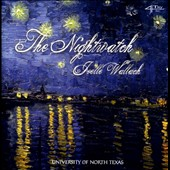 The music of Joelle Wallach (b.1946): The Nightwatch / Univ. of N. Texas Faculty